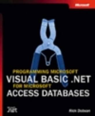 Programming Microsoft Visual Basic .NET for Microsoft Access Databases (Paperback)