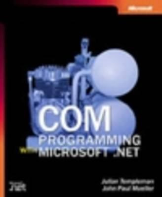 COM Programming With Microsoft .NET (Paperback)