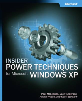 Insider Power Techniques for Microsoft Windows XP (Paperback)