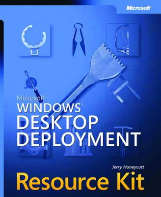 Microsoft Windows Desktop Deployment Resource Kit