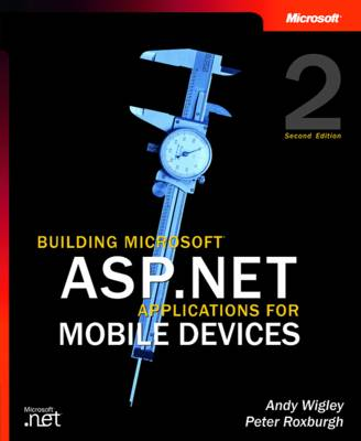 Building Microsoft ASP.NET Applications for Mobile Devices (Paperback)