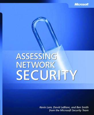 Assessing Network Security: Testing Your Defenses