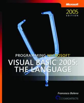 Programming Microsoft Visual Basic 2005: The Language (Paperback)