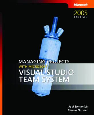 Managing Projects with Microsoft Visual Studio Team System (Paperback)