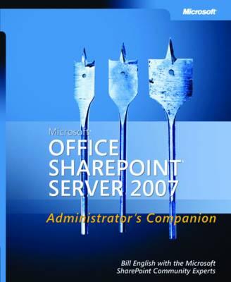 Microsoft Office SharePoint Server 2007 Administrator's Companion