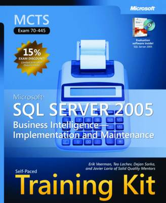 """Microsoft SQLSserver"""" 2005 Business Intelligenceimplementation and Maintenance: MCTS Self-Paced Training Kit (Exam 70-445)"""