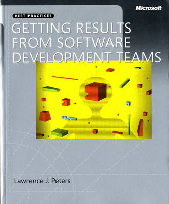 Getting Results from Software Development Teams (Paperback)