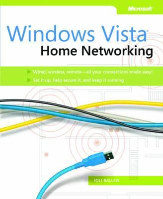 Home Networking: Windows Vista (Paperback)