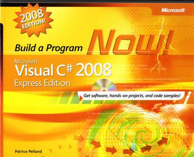 Microsoft Visual C# 2008 Express Edition: Build a Program Now!