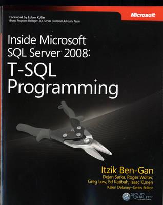 T-SQL Programming: Inside Microsoft (R) SQL Server (R) 2008 (Paperback)
