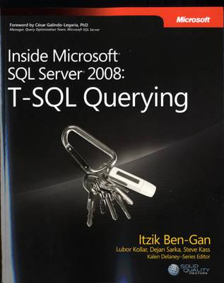 T-SQL Querying: Inside Microsoft (R) SQL Server (R) 2008 (Paperback)