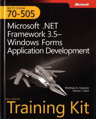Microsoft .NET Framework 3.5 Windows Forms Application Development: MCTS Self-Paced Training Kit (Exam 70-505)