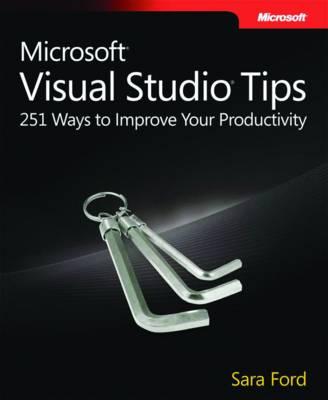 Microsoft Visual Studio Tips: 251 Ways to Improve Your Productivity (Paperback)
