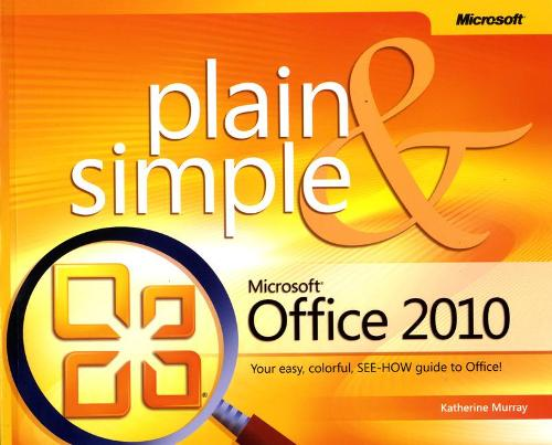 Microsoft Office 2010 Plain & Simple (Paperback)