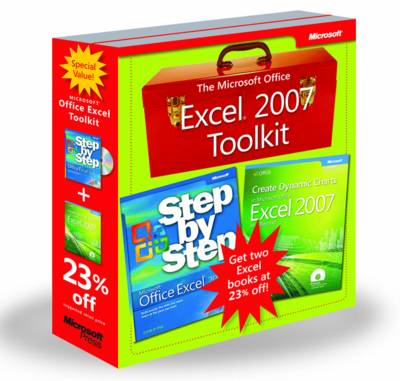 Microsoft Office Excel 2007 Toolkit: Microsoft Office Excel 2007 Step by Step and Create Dynamic Charts in Microsoft Office Excel 2007 and Beyond - Step by Step