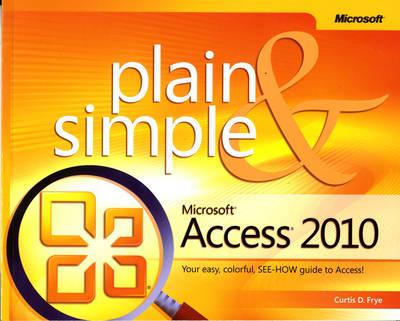 Microsoft Access 2010 Plain & Simple (Paperback)