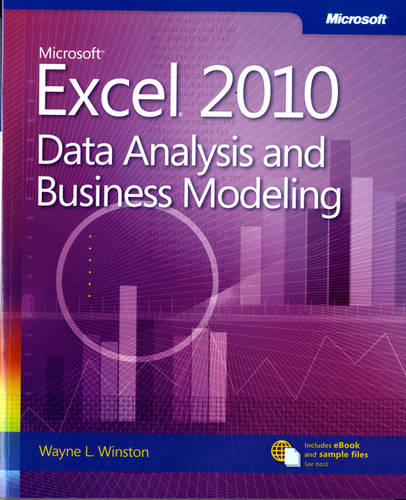 Data Analysis and Business Modeling: Microsoft (R) Excel (R) 2010 (Paperback)