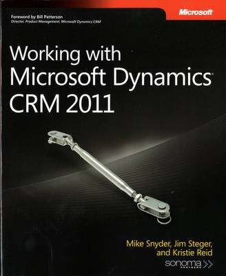 Working with Microsoft Dynamics CRM 2011 (Paperback)