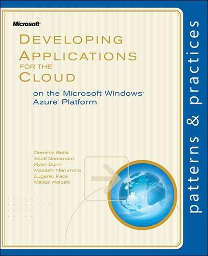 Developing Applications for the Cloud on the Microsoft Windows Azure Platform (Paperback)