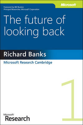 The Future of Looking Back (Paperback)
