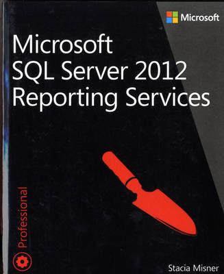 Microsoft SQL Server 2012 Reporting Services (Paperback)