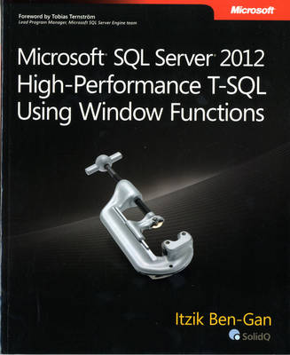 Microsoft SQL Server 2012 High-Performance T-SQL Using Window Functions (Paperback)