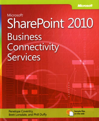 Business Connectivity Services: Microsoft (R) SharePoint (R) 2010 (Paperback)