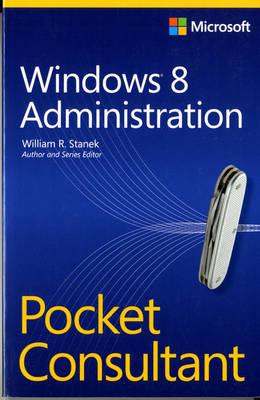 Windows 8 Administration: Pocket Consultant (Paperback)