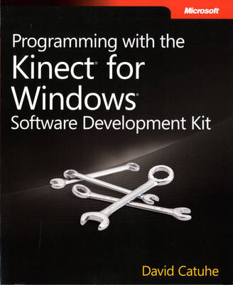 Programming with the Kinect for Windows Software Development Kit (Paperback)
