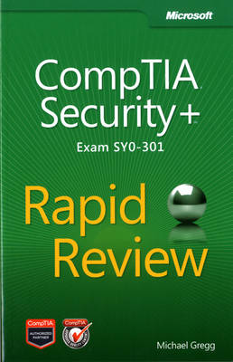 CompTIA Security+ Rapid Review (Exam SY0-301) (Paperback)