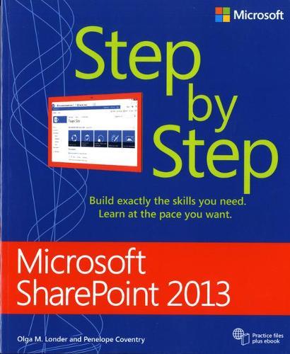 Microsoft SharePoint 2013 Step by Step (Paperback)