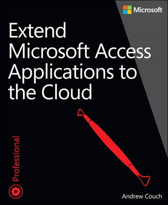 Extend Microsoft Access Applications to the Cloud (Paperback)
