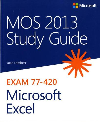 MOS 2013 Study Guide for Microsoft Excel (Paperback)