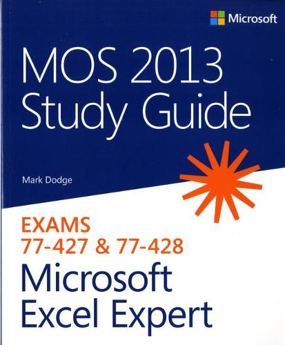 MOS 2013 Study Guide for Microsoft Excel Expert (Paperback)