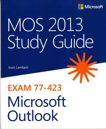 MOS 2013 Study Guide for Microsoft Outlook (Paperback)