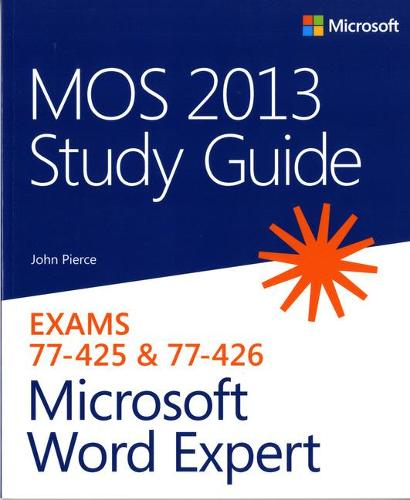 MOS 2013 Study Guide for Microsoft Word Expert (Paperback)