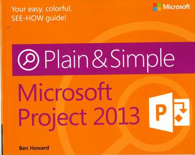 Microsoft Project 2013 Plain & Simple (Paperback)