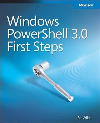 Windows PowerShell 3.0 First Steps (Paperback)