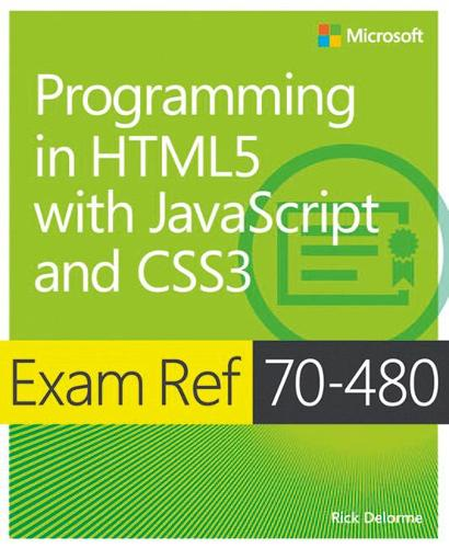 Programming in HTML5 with JavaScript and CSS3: Exam Ref 70-480 (Paperback)