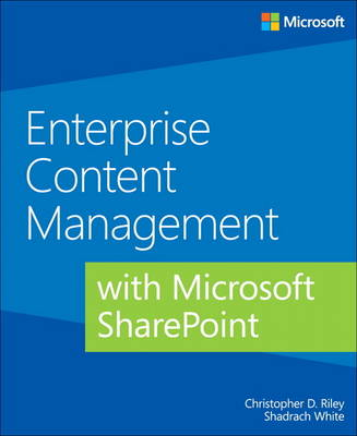 Enterprise Content Management with Microsoft SharePoint (Paperback)