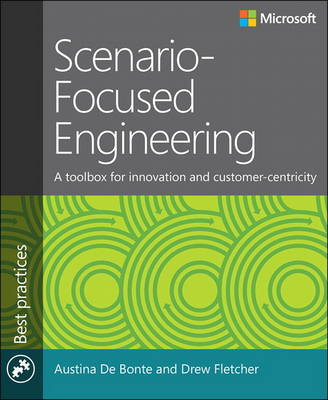 Scenario-Focused Engineering: A toolbox for innovation and customer-centricity (Paperback)