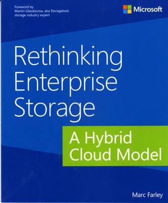 Rethinking Enterprise Storage: A Hybrid Cloud Model (Paperback)