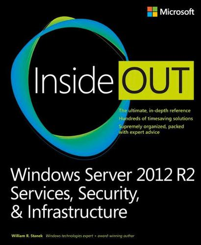 Windows Server 2012 R2 Inside Out Volume 2: Services, Security, & Infrastructure (Paperback)