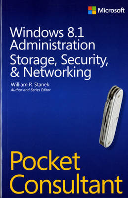 Windows 8.1 Administration Pocket Consultant Storage, Security, & Networking (Paperback)