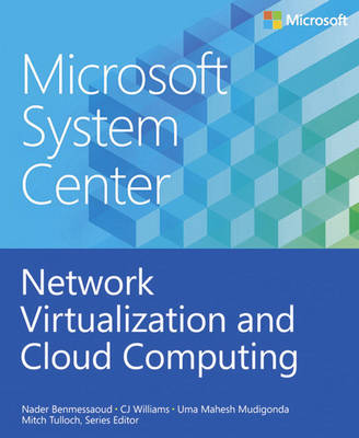 Network Virtualization and Cloud Computing: Microsoft System Center (Paperback)