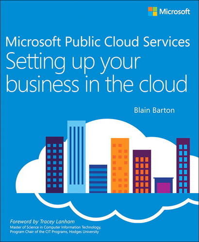 Microsoft Public Cloud Services: Setting up your business in the cloud (Paperback)