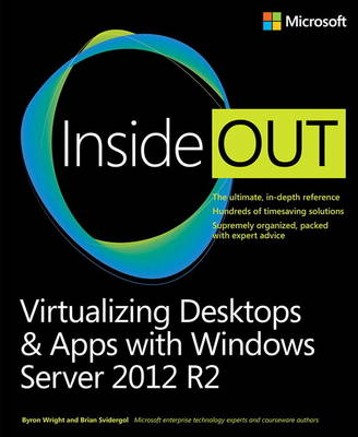 Virtualizing Desktops and Apps with Windows Server 2012 R2 Inside Out (Paperback)