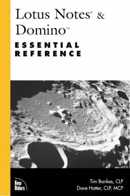 Lotus Notes & Domino Essential Reference (Paperback)