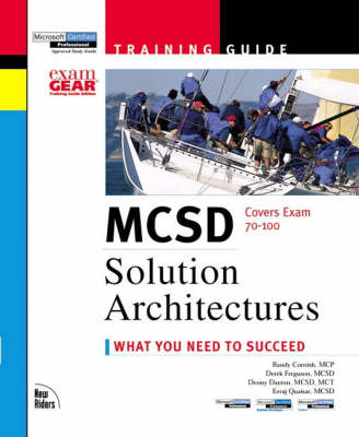 MCSD Training Guide: Solution Architecture - Training Guides