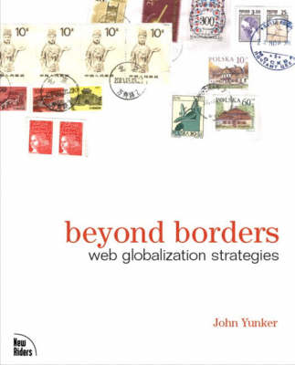 Beyond Borders: Web Globalization Strategies (Paperback)